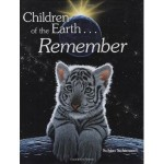 Children of the Earth... Remember by Schim Schimmel