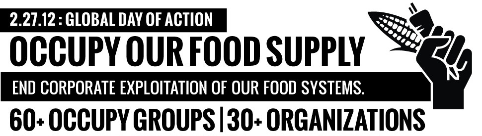 Occupy Our Food Supply 2012