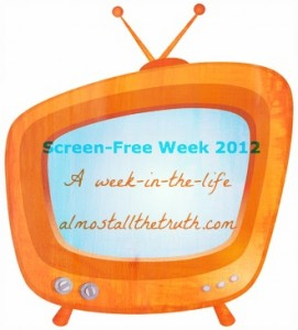 Screen-Free Week on Almost All The Truth